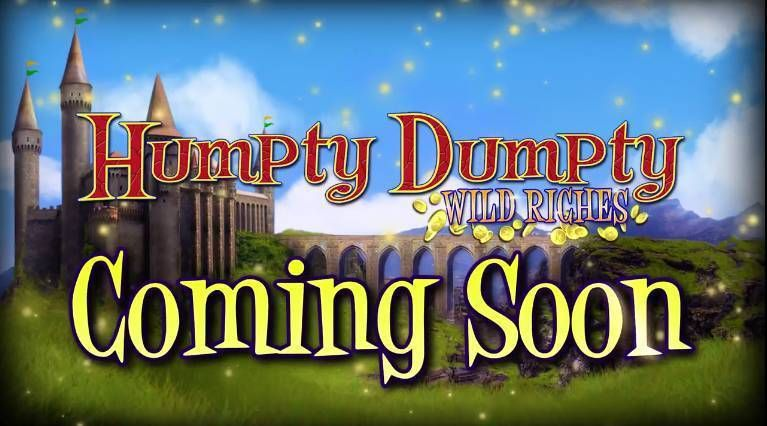 Humpty Dumpty Wild Riches 2 by 2 Gaming Slot Info